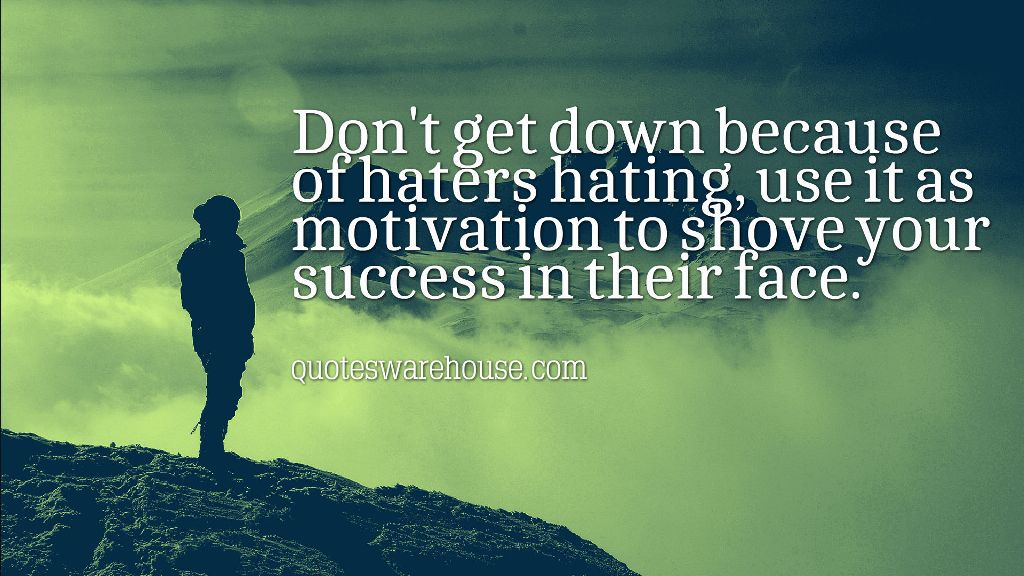 150 Hater Jealousy Quotes That Tell Your Haters Exactly How You Feel