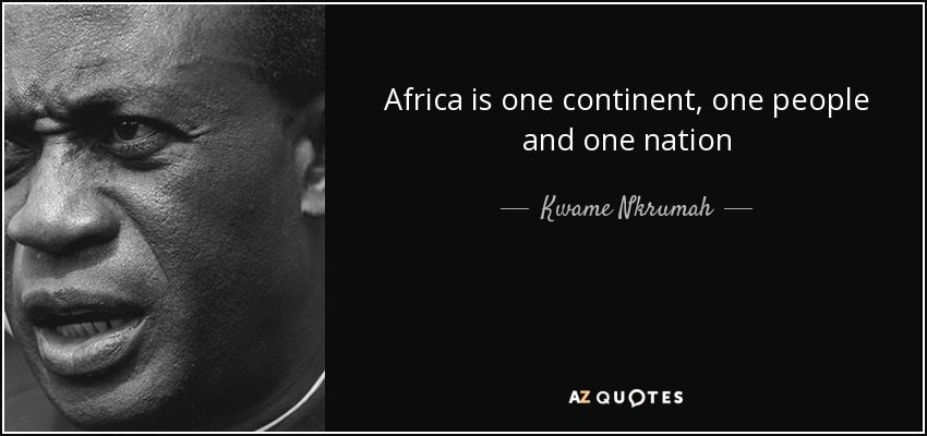 quote-africa-is-one-continent-one-people-and-one-nation-kwame-nkrumah-84-48-15